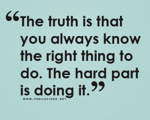 79361-doing-the-right-thing-to-do-is-hard-quotes